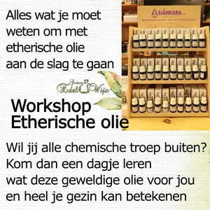 WORKSHOP etherische olie